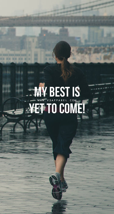 My best is yet to come!