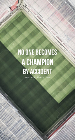 No one becomes a champion by accident