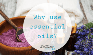 But why should I bother using essential oils?