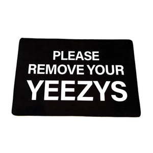 Please Remove Your Yeezys Sneaker Mat - Small