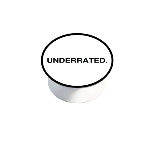 UNDERRATED Pop Socket - White