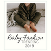 Top Baby Fashion Trends of 2019