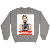 Notorious King Crewneck