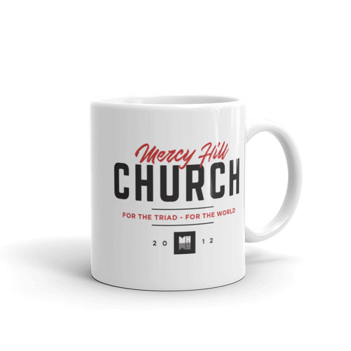 Mercy Hill Slogan Mug