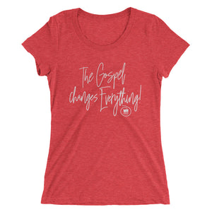 Ladies' The Gospel Changes Everything Shirt
