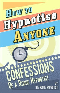 How to Hypnotise Anyone - Top Pick
