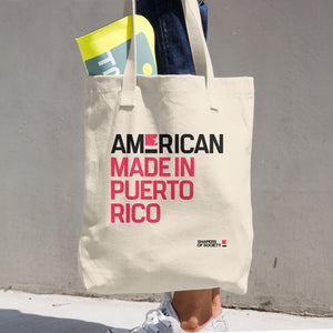 American. Made in Puerto Rico. Tote Bag.