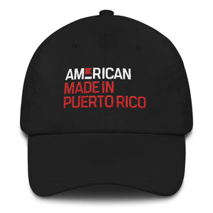 American. Made in Puerto Rico. Dad Hat.