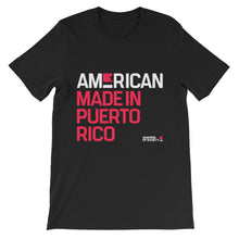 American. Made in Puerto Rico. Mens T