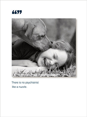 All Occasion;  There is no psychiatrist..
