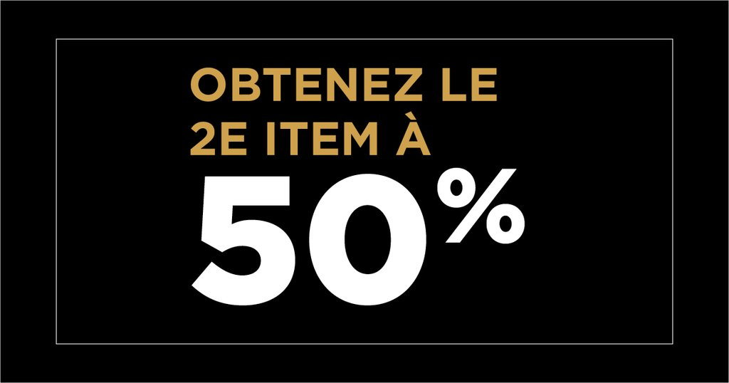 2e item à 50% de réduction!
