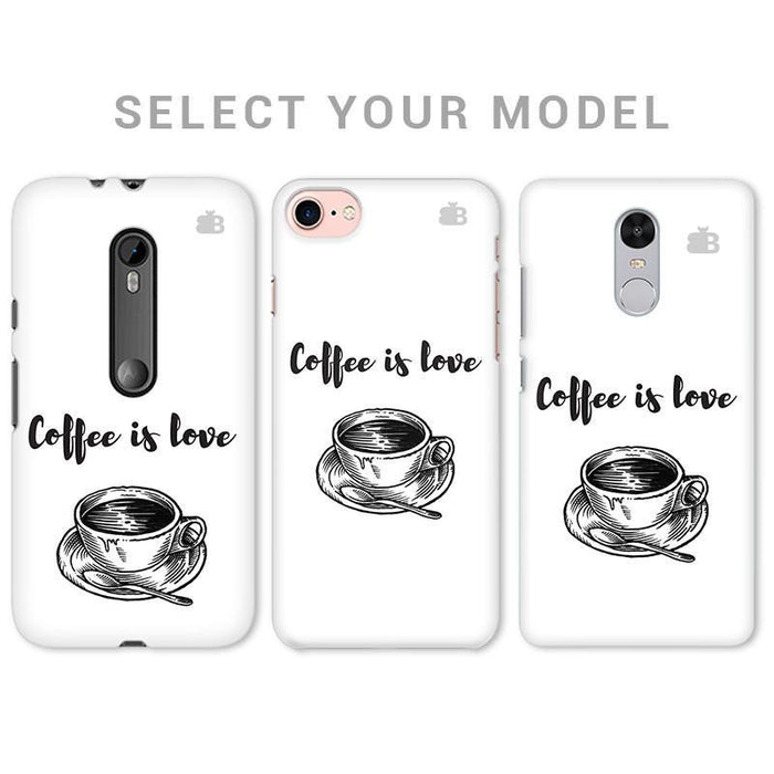 COFFEE IS LOVE PHONE COVER - Mistics