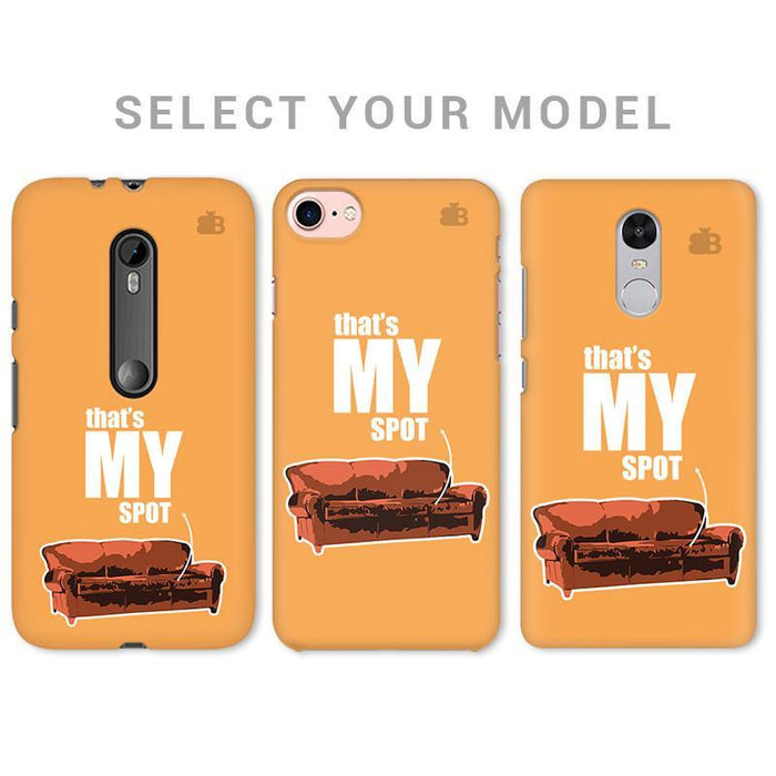 THAT'S MY SPOT PHONE COVER - Mistics