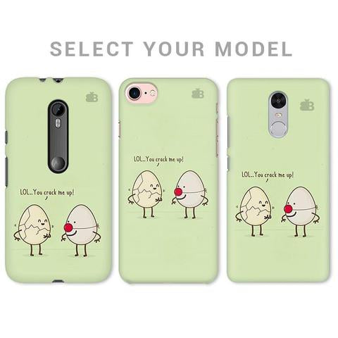YOU CRACK ME UP PHONE COVER - Mistics