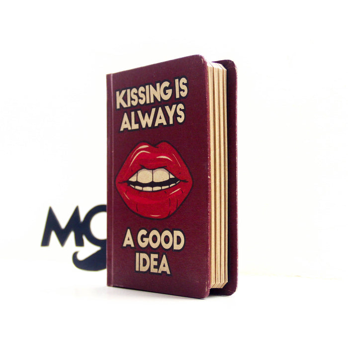 KISSING IS ALWAYS A GOOD IDEA - Mistics