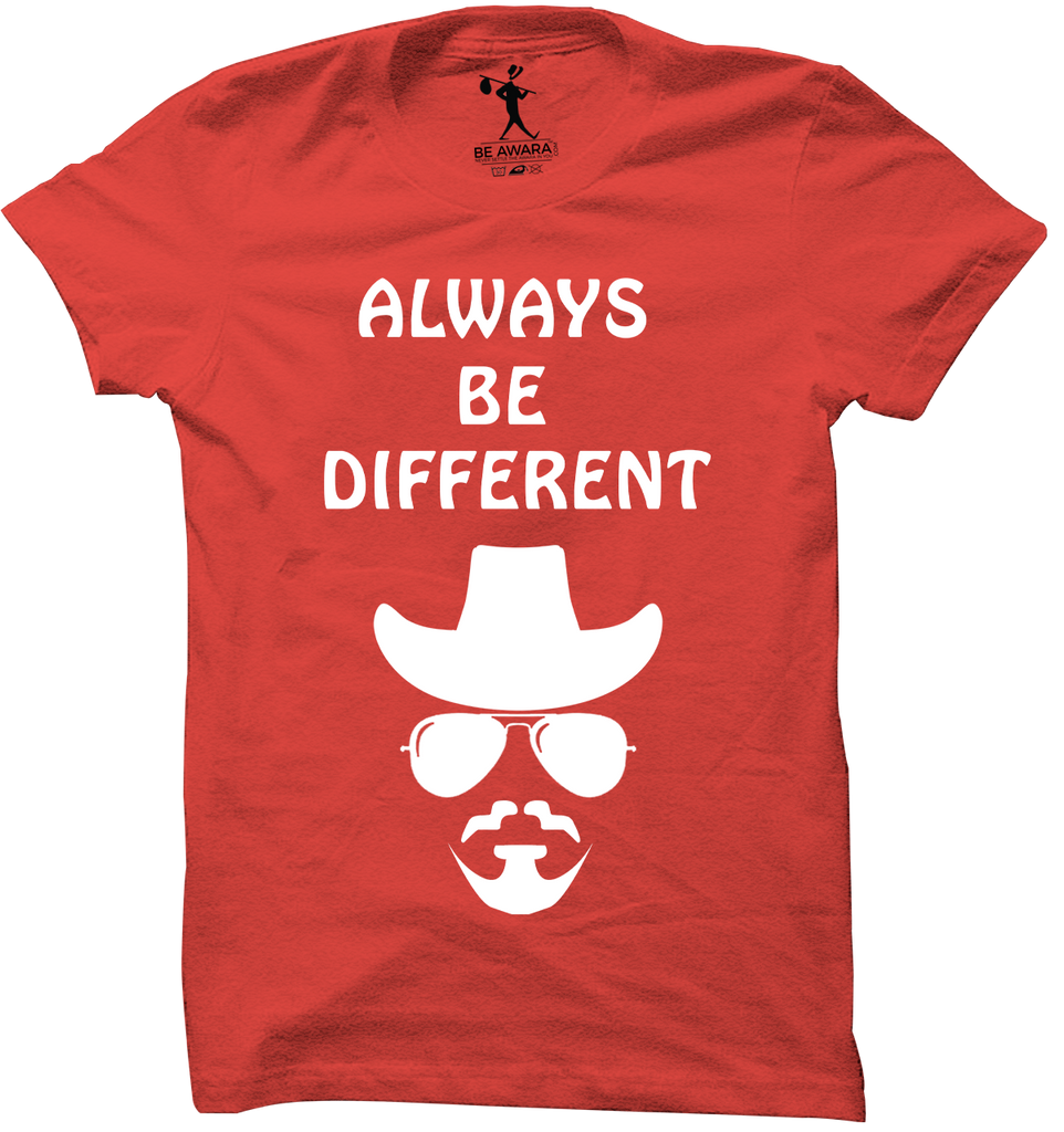 Always Be Different T-Shirt - Mistics