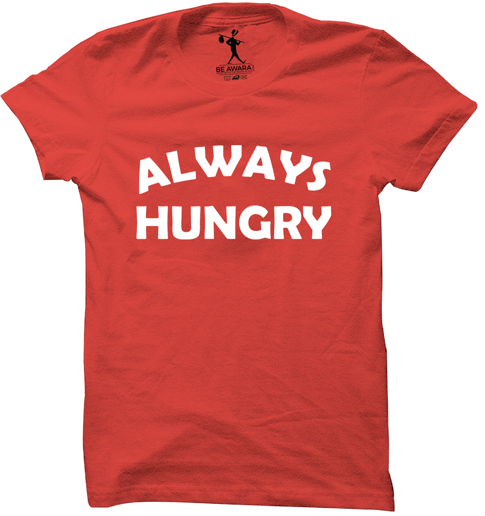 Always Hungry T-Shirt - Mistics