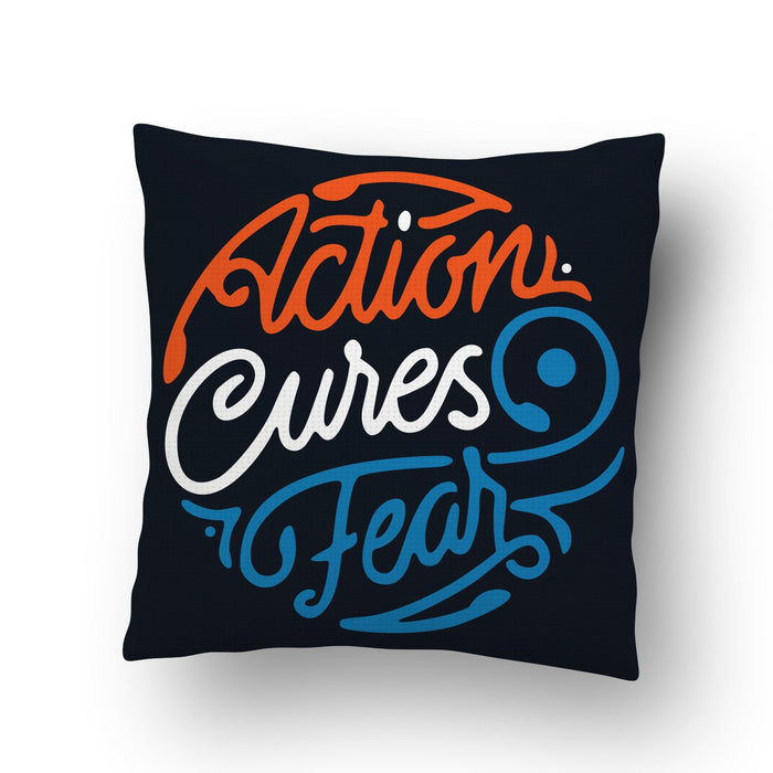 Action Cures Fear Cushion Cover - Mistics