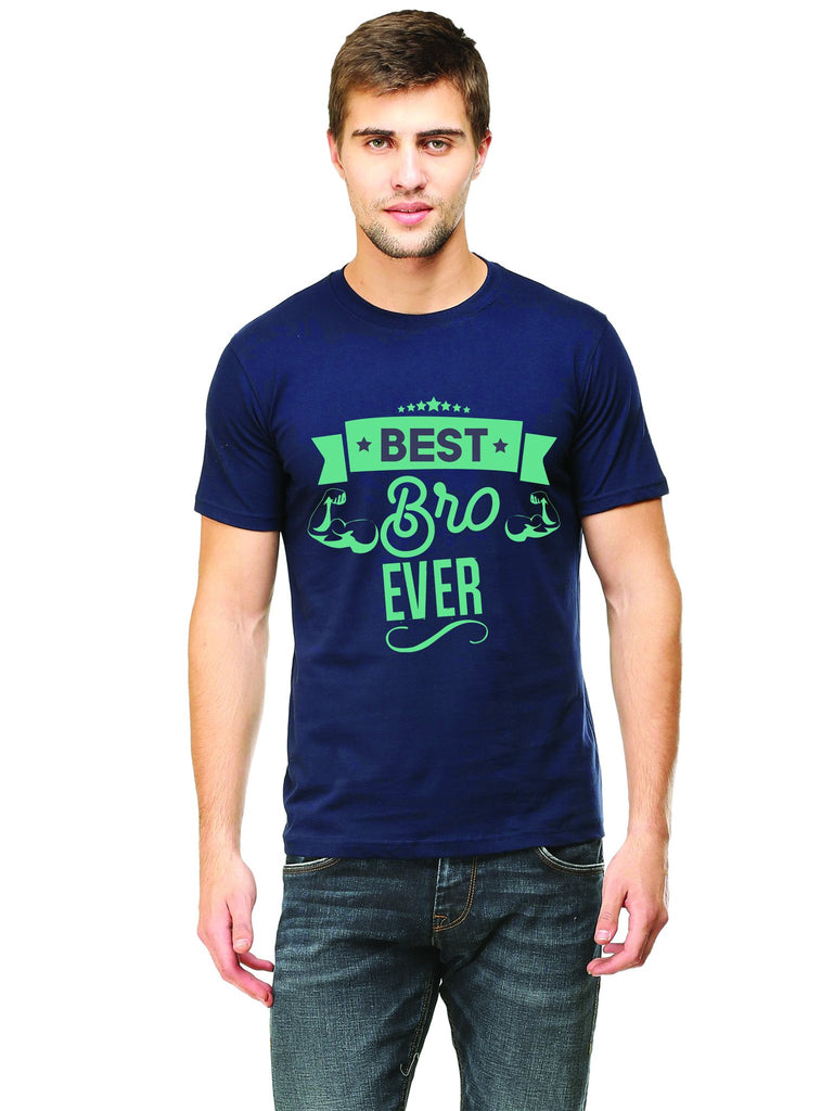 Best Bro Ever T-Shirt - Mistics