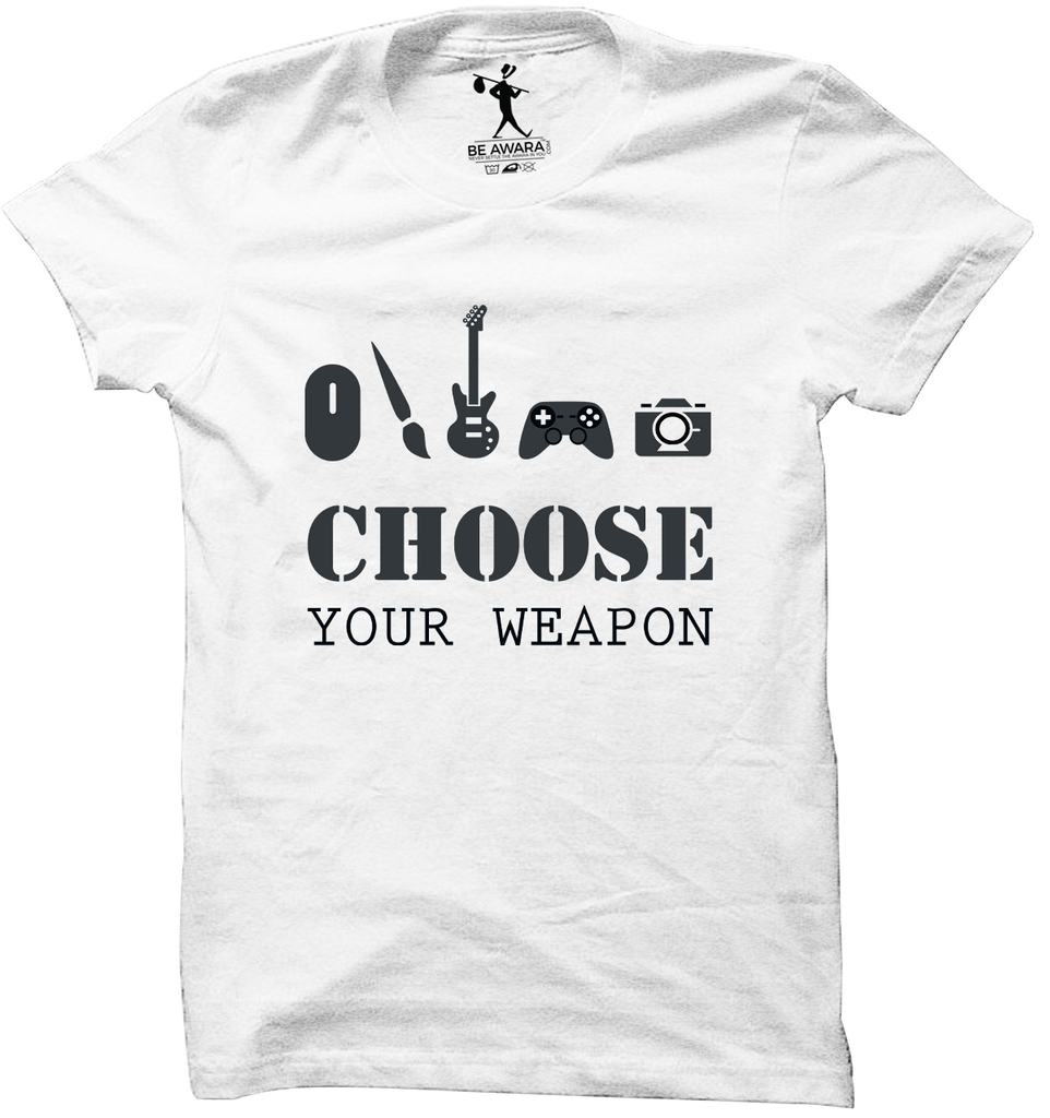 Choose Your Weapon T-Shirt - Mistics
