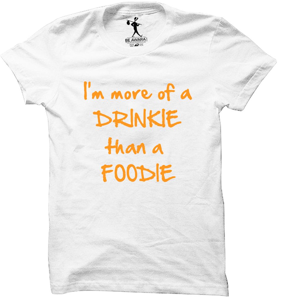 I Am A Drinkie T-Shirt - Mistics