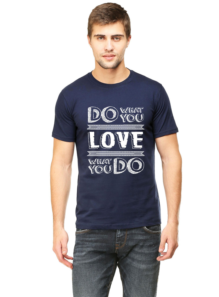 Love What You Do T-Shirt - Mistics