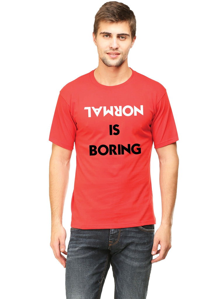 Normal Is Boring T-Shirt - Mistics