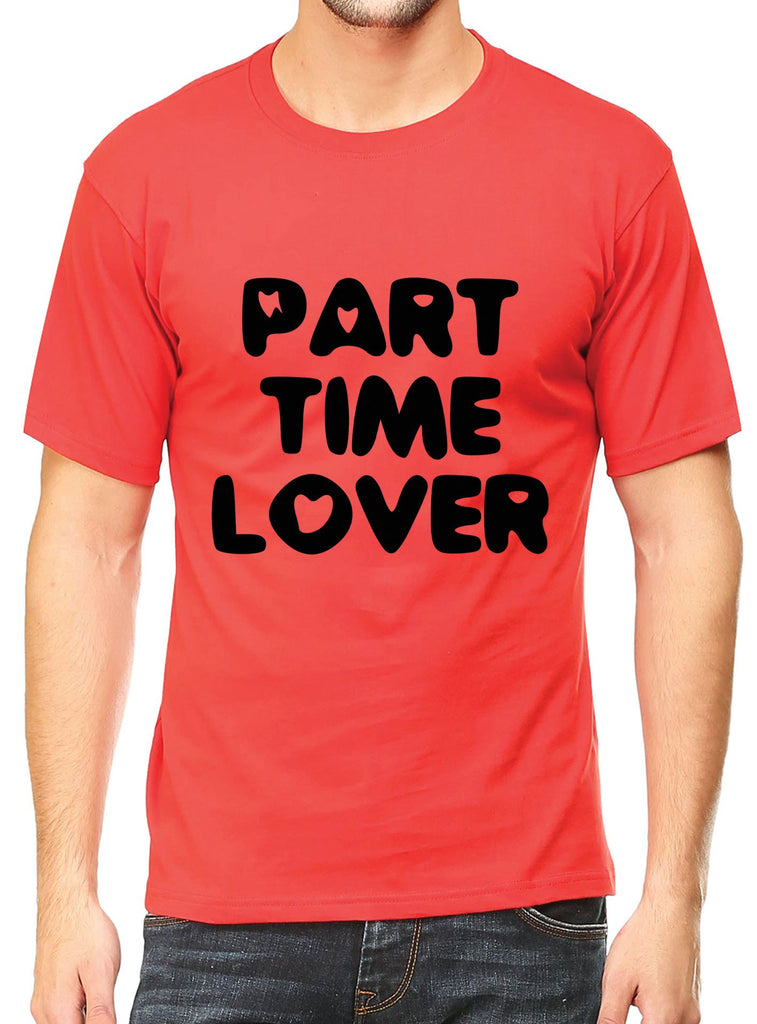 Part Time Lover T-Shirt - Mistics