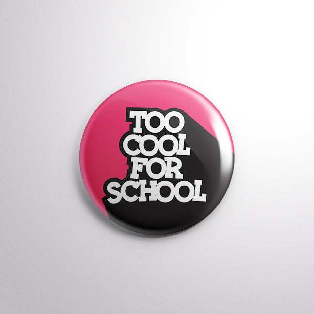 Too Cool For School - Mistics