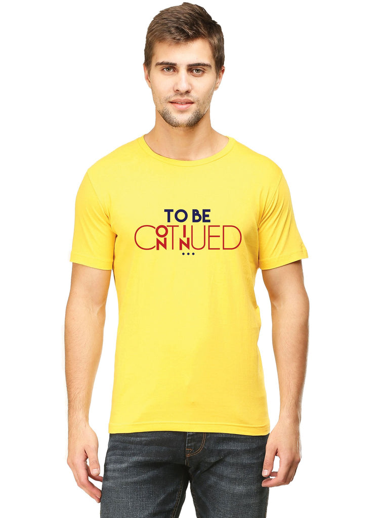 To Be Continued T-Shirt - Mistics