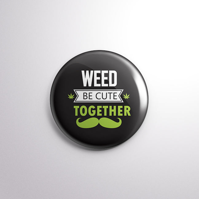 WEED be Cute Together - Mistics