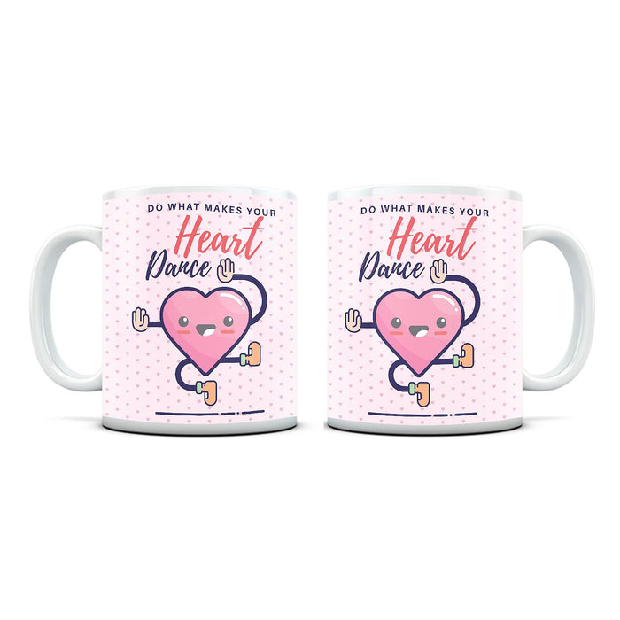 Make Your Heart Dance White Mug - Mistics