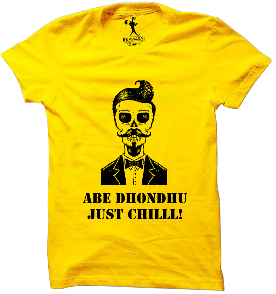Dhondhu Just Chill T-Shirt - Mistics