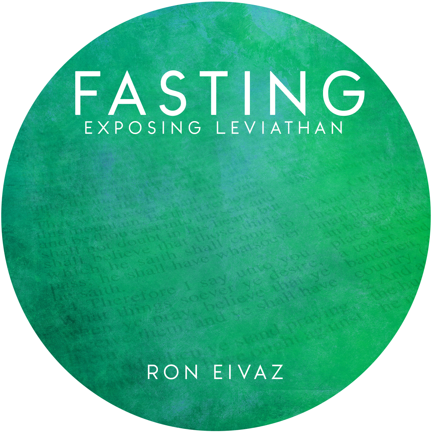 Fasting: Exposing Leviathan (download)