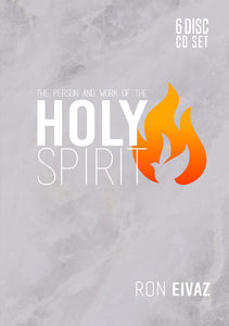 The Person and Work Of The Holy Spirit 6 Disc CD Set