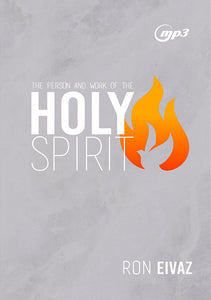 The Person and Work Of The Holy Spirit MP3