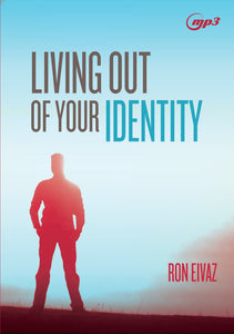 Living Out of Your Identity MP3