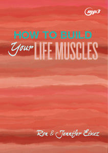 How To Build Life Muscles MP3