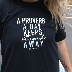 A Proverb A Day Shirt