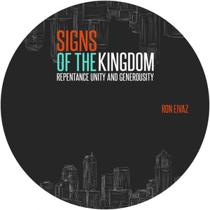 Signs of the Kingdom: Repentance Unity and Generosity (CD)