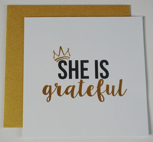 SHE IS Grateful Greeting Card