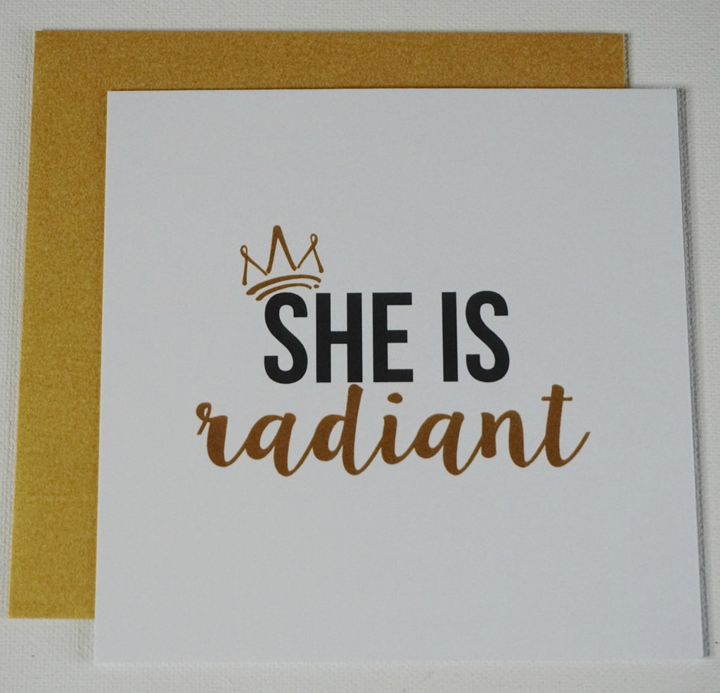 SHE IS Radiant Greeting Card