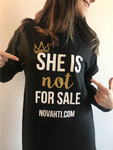 SHE IS Not For Sale Tee