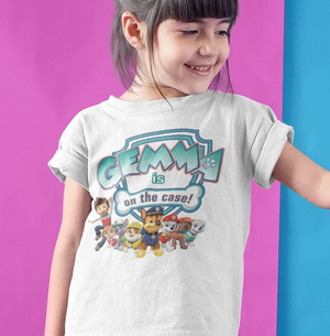 Paw Patrol Tshirt - 2 Designs, Just Patrolling or On the case?