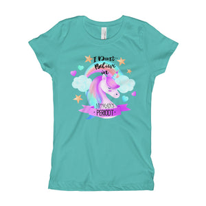 I Dont Believe in Humans, Funny Unicorn Girl's T-Shirt, Sizes XS - XL, 6 Colors