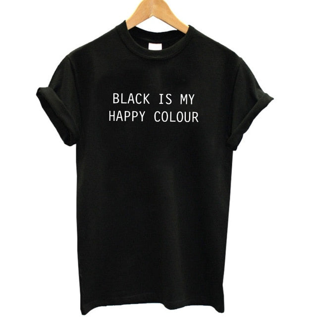 Black Is My Happy Colour T-shirt Print - Cute Wayz