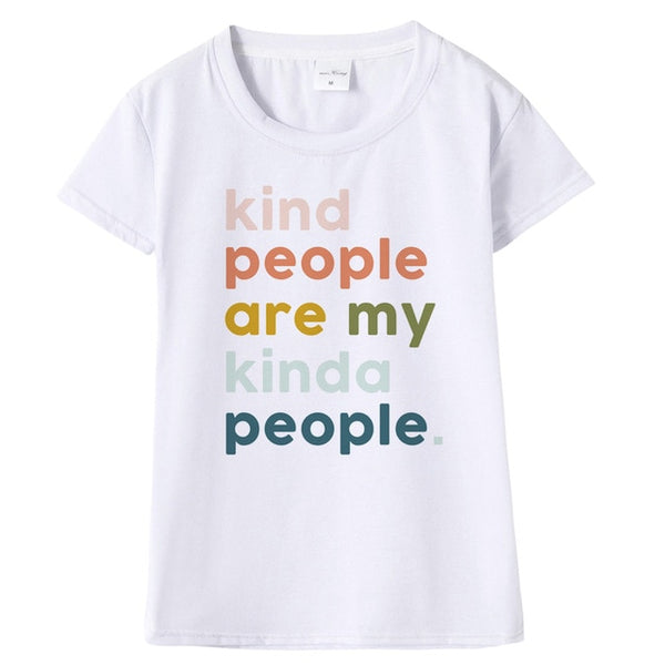 Kind People My People T-shirt Print for Women - Cute Wayz