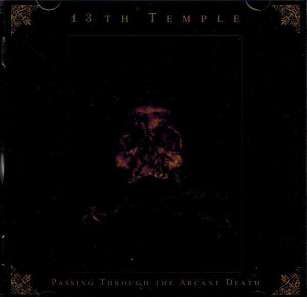 13 th Temple - Passing through the arcane death CD
