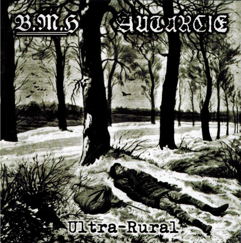 Baise Ma Hache / Autarcie - Ultra-Rural Split CD
