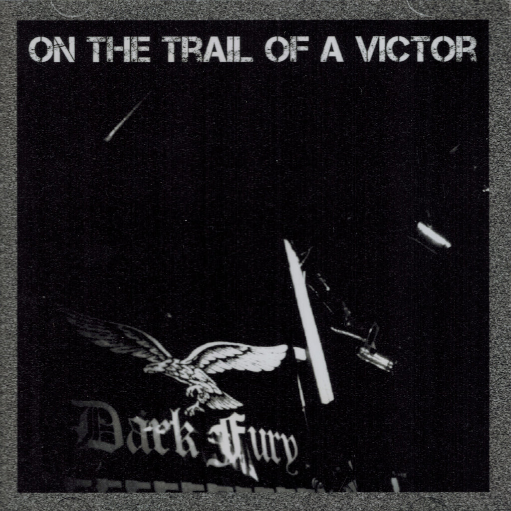 Dark Fury - On the Trail of a Victor DOUBLE CD